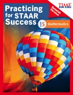 TIME FOR KIDS� Practicing for STAAR Success: Mathematics: Grade 5 (Spanish Version)