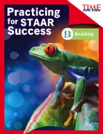 TIME FOR KIDS� Practicing for STAAR Success: Reading: Grade 3