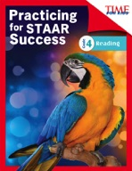 TIME FOR KIDS� Practicing for STAAR Success: Reading: Grade 4