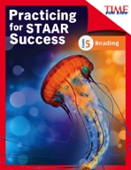 TIME FOR KIDS� Practicing for STAAR Success: Reading: Grade 5
