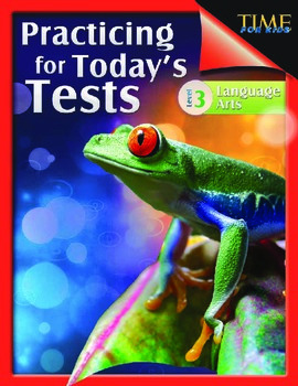 TIME FOR KIDS®: Practicing for Today's Tests: Language Arts Grade 3 (eBook)
