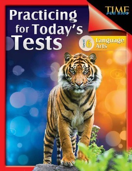 TIME FOR KIDS®: Practicing for Today's Tests: Language Arts Grade 6 (eBook)