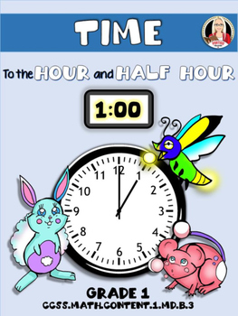 TIME: Hour and Half Hour