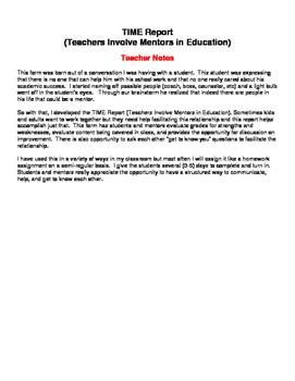 Mentoring Students: T.I.M.E. Report Teachers Involve Mentors in Education