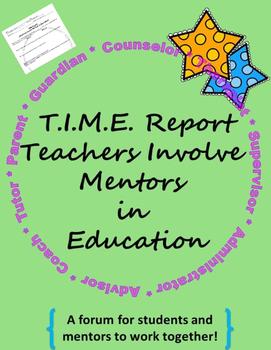 Mentoring Students: T.I.M.E. Report Teachers Involve Mento