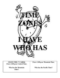 TIME ZONES - I have who has