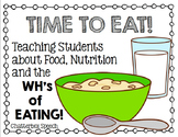 TIME to EAT! Teaching Students about Food, Nutrition and t