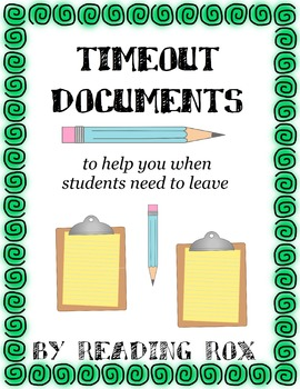 TIMEOUT documents for improved Classroom Management *Back To School*