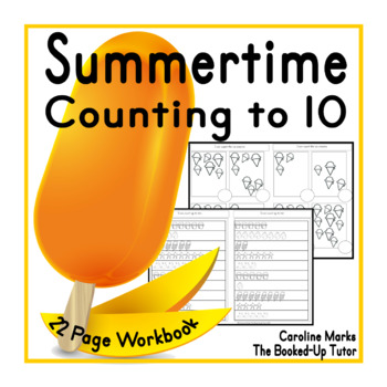 SUMMER * Counting to 10 * 22 Page Booklet K.CC.A.1 FREE!