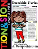 TION & SION Decodable Stories and Comprehension Questions Level 3 Unit 8