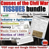 TISSUES Causes of the Civil War Reading and Google Slide Versions