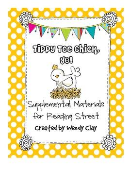 TIppy Toe Chick, Go! First Grade Reading Street Materials