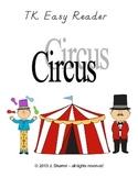 TK Easy Reader -- Circus