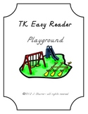 TK Easy Reader -- Playground
