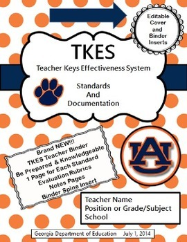 TKES Georgia Teacher Evaluation Binder: Standards and Rubrics - Auburn Theme