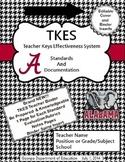 TKES Georgia Teacher Evaluation Binder: Standards and Rubrics - University of AL