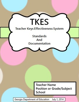 TKES Georgia Teacher Evaluation Binder with Standards & Rubrics - Chocolate Dots