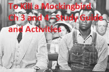 TKM Ch 3 and 4: Study Guide, Podcast Questions, and group Active