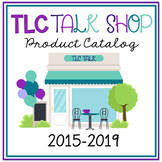 TLC Talk Shop Product Catalog and Reference Guide
