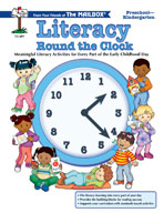 Literacy Round the Clock (PreK-K)