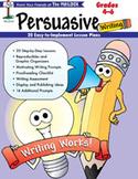 Persuasive Writing (Grades 4-6)