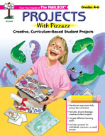 Projects With Pizzazz (Grades 4-6)