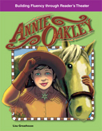 Annie Oakley - Reader's Theater Script and Fluency Lesson