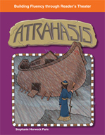 Atrahasis - Reader's Theater Script and Fluency Lesson