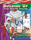 Building Up the White House - Reader's Theater Script and Fluency Lesson