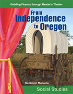 From Independence to Oregon - Reader's Theater Script and Fluency Lesson