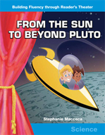 From the Sun to Beyond Pluto - Reader's Theater Script and Fluency Lesson