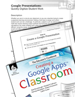 Google Presentations - Quickly Digitize Student Work