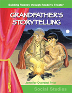 Grandfather's Storytelling - Reader's Theater Script and Fluency Lesson