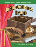 Independence Trunk - Reader's Theater Script and Fluency Lesson