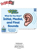 Initial, Medial, and Final Sounds - What Do You Hear? Literacy Center
