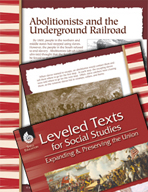 Leveled Texts: Abolitionists and the Underground Railroad