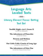 Leveled Texts - Literary Element Focus: Setting Text Set