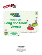 Long and Short Vowels - Bumper Cars Literacy Center