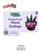 Plural Endings - Birthday Parties Literacy Center