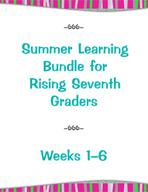 Summer Learning Bundle for Rising Seventh Graders - Weeks 1-6