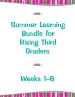 Summer Learning Bundle for Rising Third Graders - Weeks 1-6