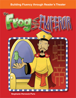 The Frog Who Became an Emperor - Reader's Theater Script and Fluency Lesson