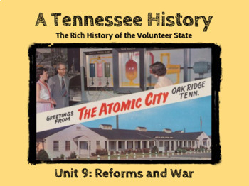 TN History Unit 9: Reforms and War Powerpoint Slideshow