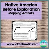 TN Native American Mapping Activity TN 4.1-4.3