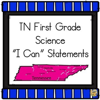 I Can Statements TN 1st Grade Science - Tennessee First Grade