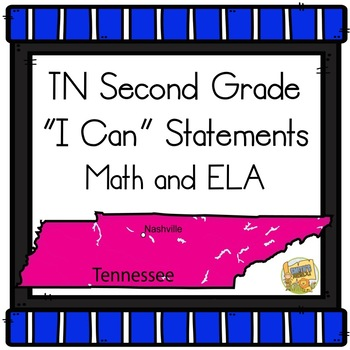 """TN State Standards - 2nd Grade """"I Can"""" Statements 2017-18"""