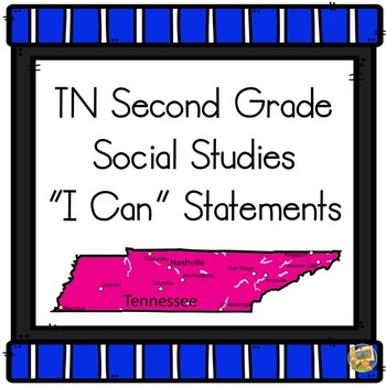 I Can Statements TN 2nd Grade Social Studies 2018-19  - Tennessee Second Grade