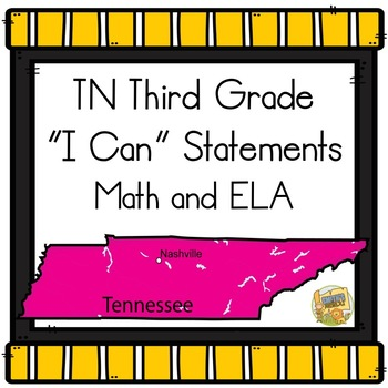 I Can Statements TN 3rd Grade ELA and Math - Tennessee Third Grade