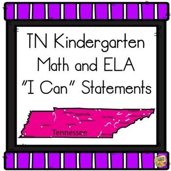 "TN State Standards - Kindergarten ""I Can"" Statements 2017-18"