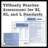 TNReady ELA Practice Assessment for RI, RL, and L Standards